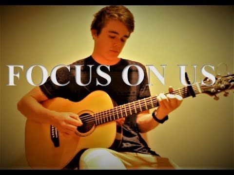 MY FIRST SONG !!! (Focus On Us - Ben Considine)