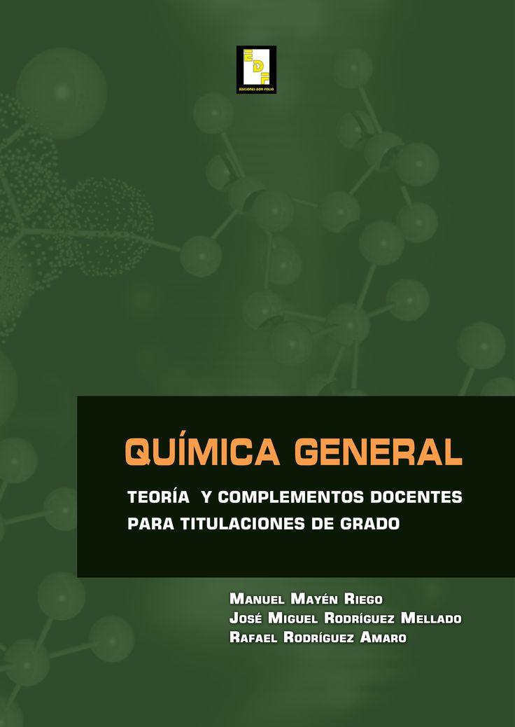 #Editorial. Química General. Manuel Mayén, José Miguel Rodríguez y Rafael Rodríguez.