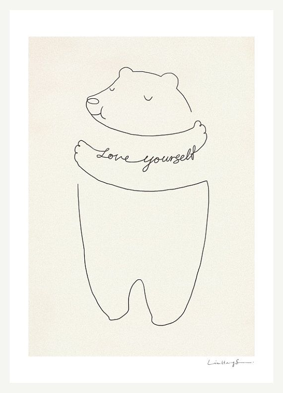 Love Yourself print by i love doodle (via @swissmiss): Cute Wall Quotes, Cute Prints Illustrations, Bears Hugs, Cute Drawings Quotes, Art Prints, Drawings Of Love Quotes, Cute Doodles Quotes, Illustrations Cute Quotes, Love Doodles