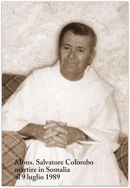 Pietro Salvatore Colombo, OFM, vescovo di Mogadiscio, Somalia, martire, assassinato il 9 luglio 1989