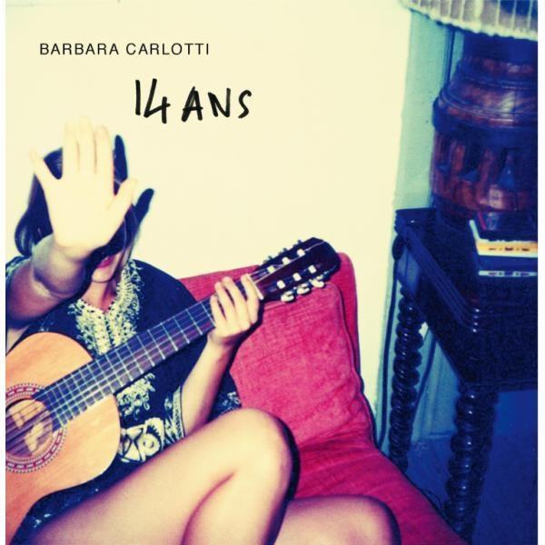 '14 ans' by Barbara Carlotti
