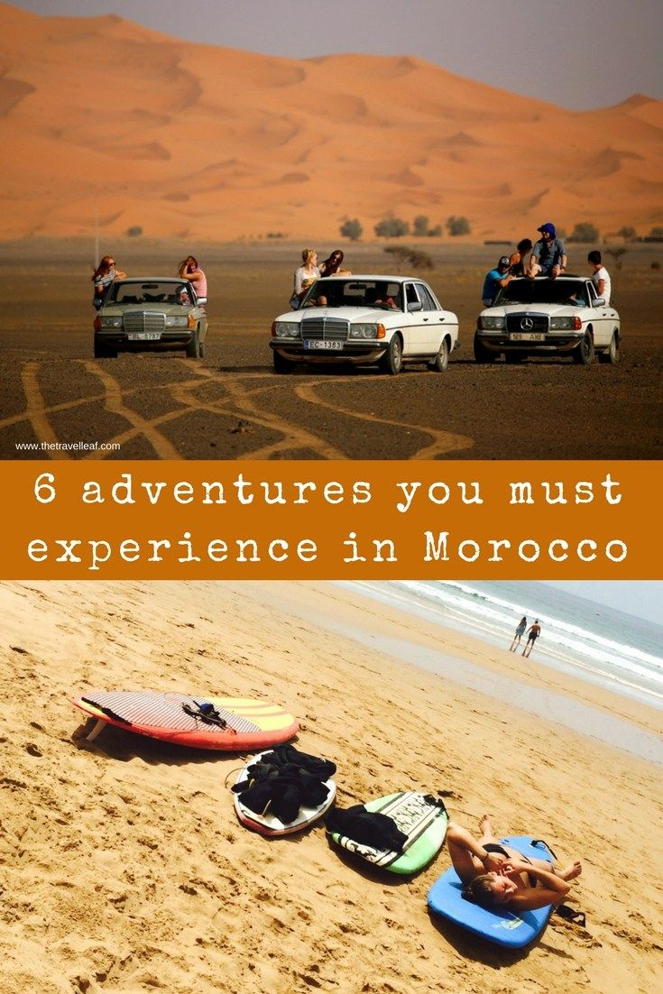 6 adventures you must experience in Morocco. Surfing in Agarid, Hiking Atlas montains, Sleeping in Sahara desert #morocco #adventure