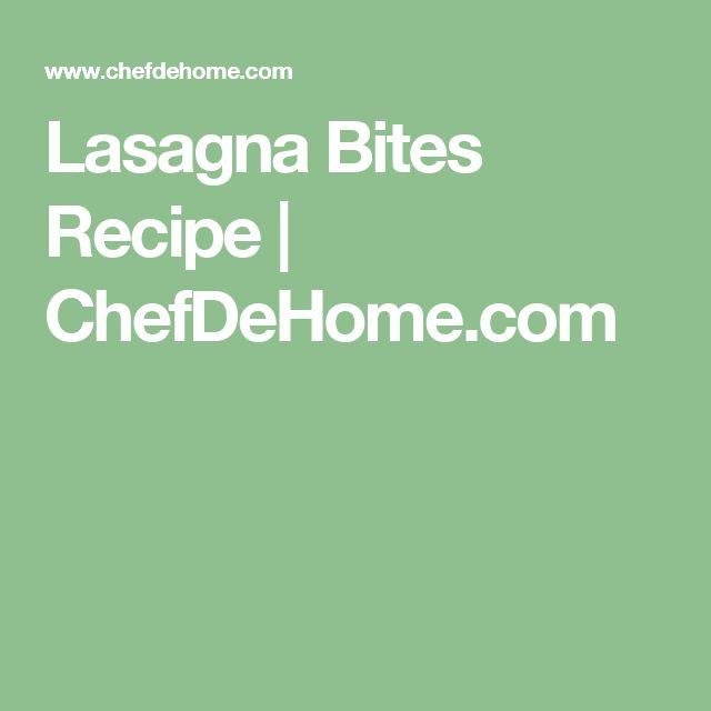 Lasagna Bites Recipe | ChefDeHome.com