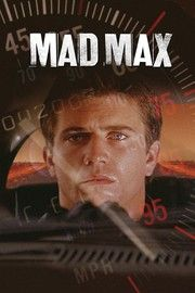 Mad Max(1979) - Rotten Tomatoes