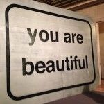 "A You Are Beautiful ""sticker"" featured as part of the Chicago Cultural Center's ""Paint Paste Sticker"" exhibit last year."