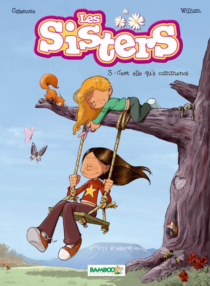 Les Sisters tome 3 : C'est elle qu'a commencé