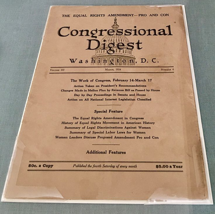 This special issue of the Congressional Digest was published in 1924. It set forth the arguments for and against the Equal Rights Amendment.
