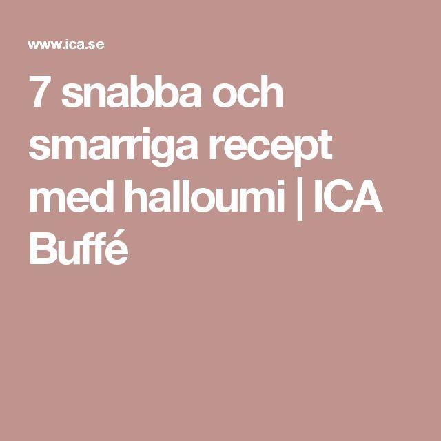 7 snabba och smarriga recept med halloumi | ICA Buffé