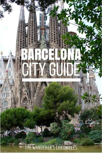 The Wanderer's Chronicles: Chronicles from Barcelona | City Guide