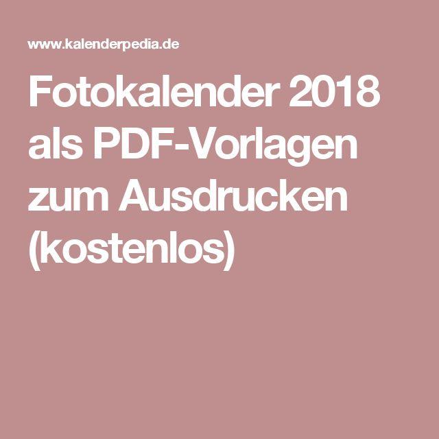 Fotokalender 2018 als PDF-Vorlagen zum Ausdrucken (kostenlos)