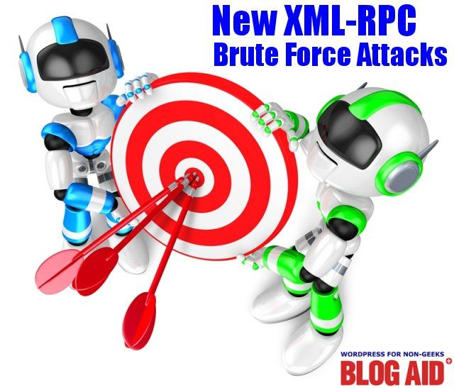 New XML-RPC Brute Force Attack - BlogAid
