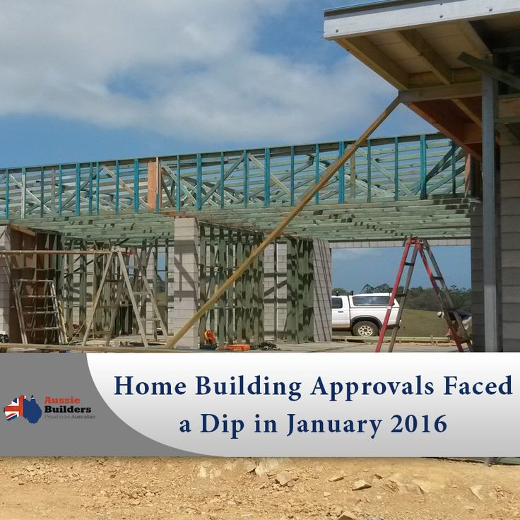 Home building approvals faced a dip in January 2016...