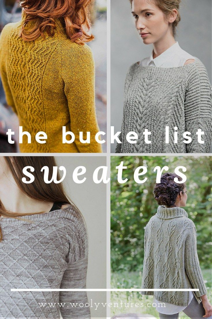 The Bucket List: Sweaters. Gorgeous knitting patterns for you to try. Links to original Ravelry patterns provided. Just in time to knit them up for fall!