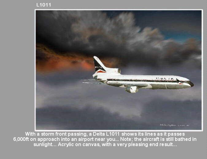 With a storm front passing, a Delta L1011 shows its lines as it passes  6,000ft on approach into Atlanta… Note; the aircraft is still bathed in  sunlight… Acrylic on canvas, with a very pleasing end result… https://youtu.be/sSIpA0yewt8 greatvideo@yahoo.com.au