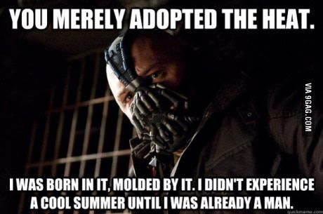 I recently move to the UK, today was 24℃/75℉ and everyone was complaining about it. I'm from the Caribbean couldn't help but to laugh.
