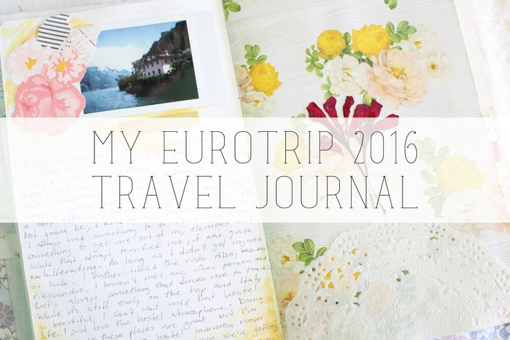 eurotrip 2016 travel journal
