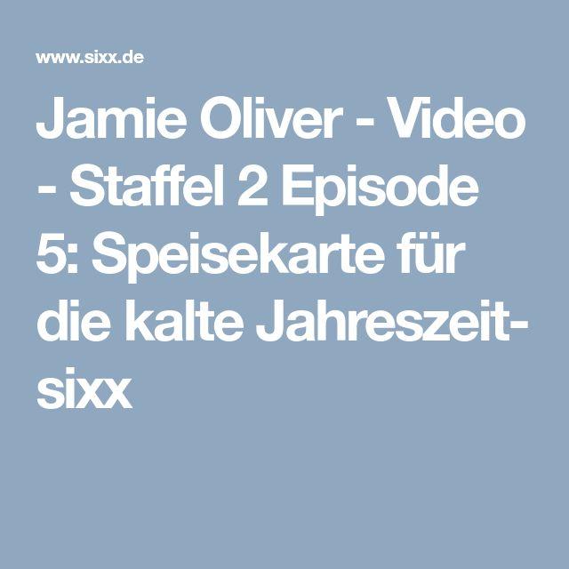 Jamie Oliver - Video - Staffel 2 Episode 5: Speisekarte für die kalte Jahreszeit- sixx