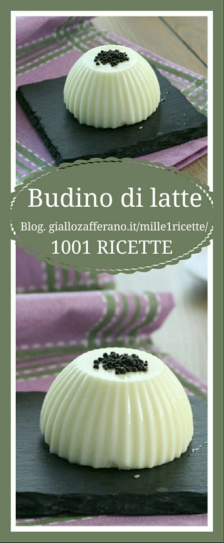 Budino al latte Una ricetta che piace a tutti  http://blog.giallozafferano.it/mille1ricette/budino-di-latte/