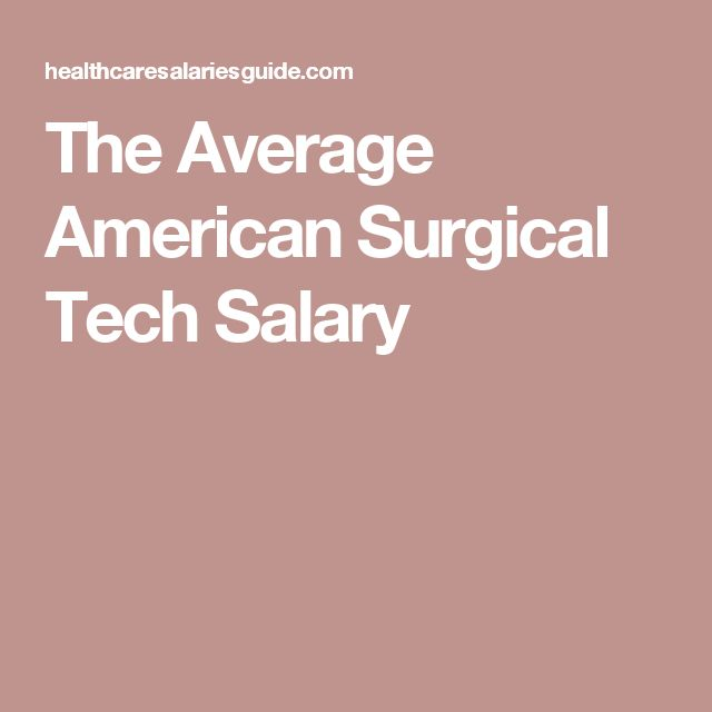 Best  Surgical Technologist Salary Ideas On