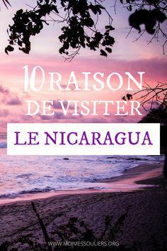 Voici 10 raisons d'inclure le Nicaragua dans votre prochain voyage en Amérique Centrale. #voyage #nicaragua #AmériqueCentrale #plage #backpackers