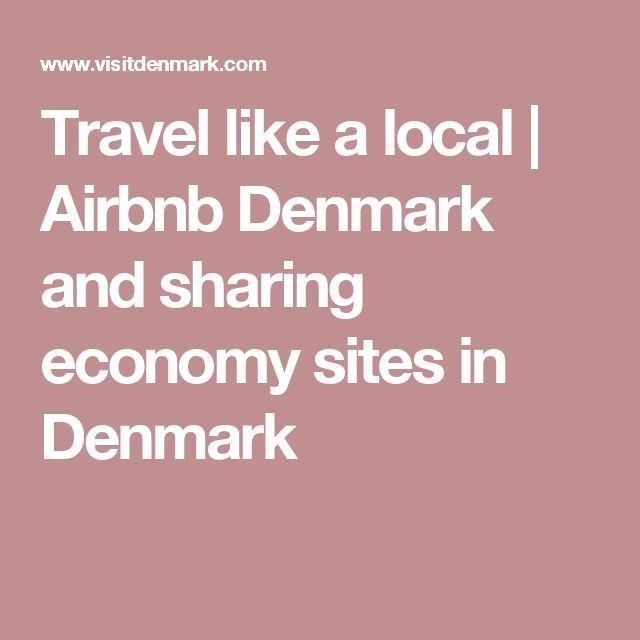 Travel like a local   Airbnb Denmark and sharing economy sites in Denmark