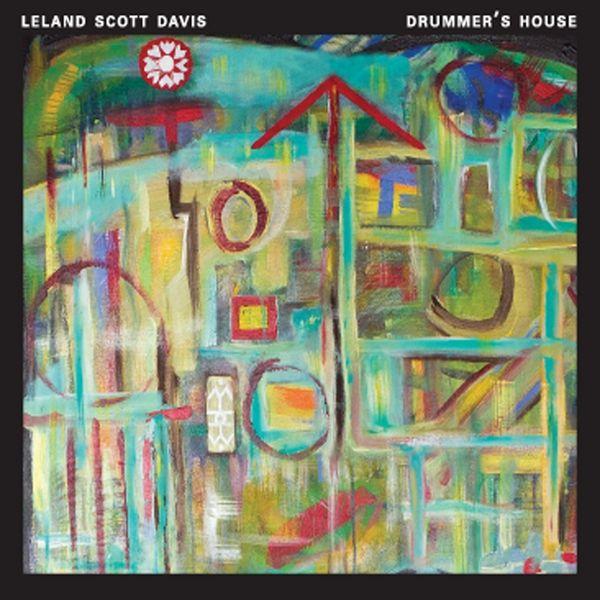 Leland Scott Davis - Drummer's House