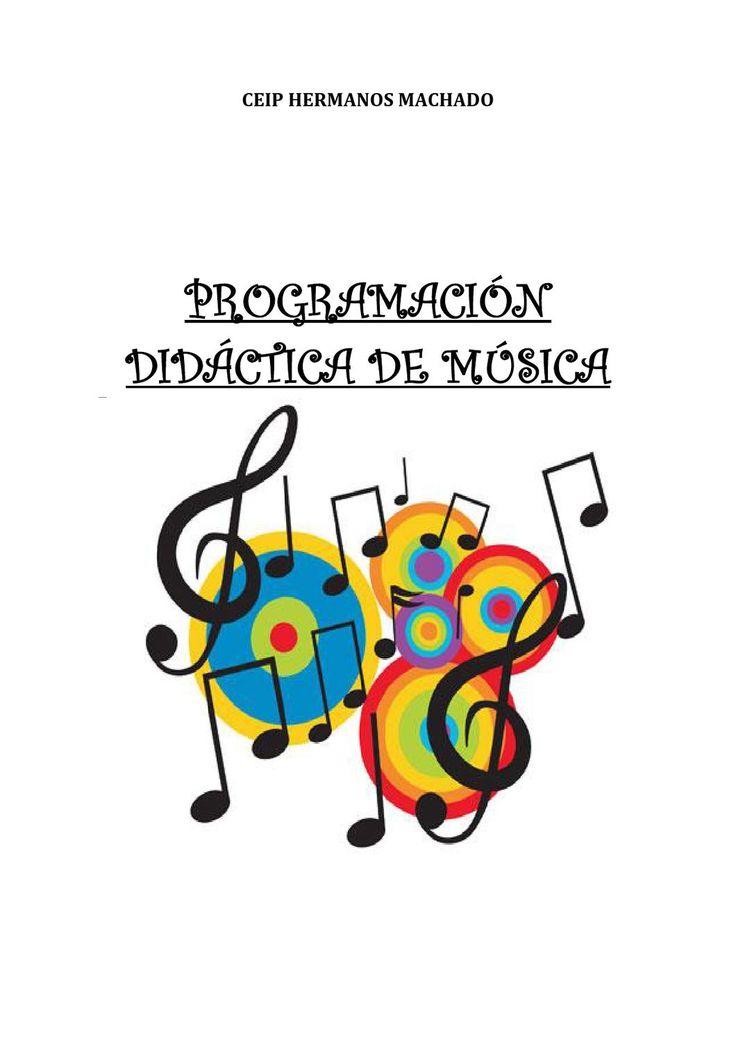 PROGRAMACIÓN DIDÁCTICA DE MÚSICA CEIP HERMANOS MACHADO