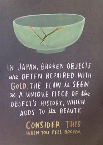 "Kintsugi (金継ぎ?, きんつぎ, ""golden joinery""), also known as Kintsukuroi (金繕い?, きんつくろい, ""golden repair""),[1] is the Japanese art of repairing broken pottery with lacquer dusted or mixed with powdered gold, silver, or platinum, a method similar to the maki-e technique.[2][3][4] As a philosophy, it treats breakage and repair as part of the history of an object, rather than something to disguise."