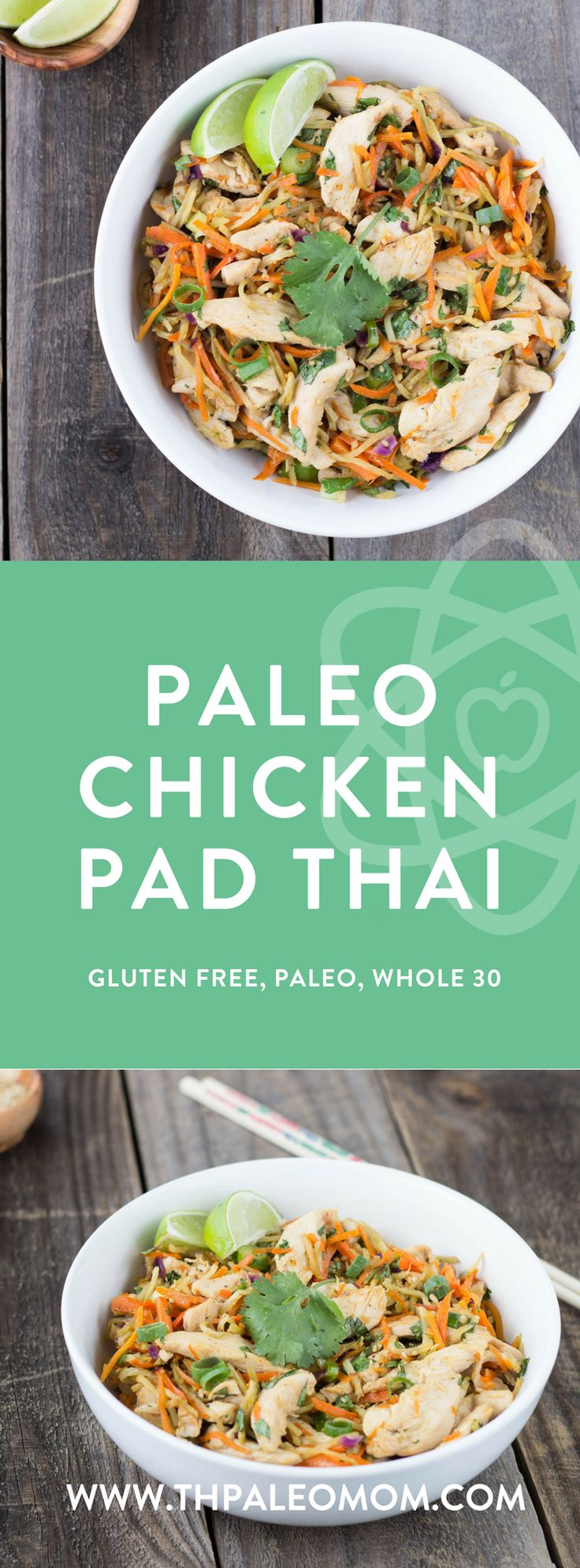 Paleo Pad Thai, Whole 30 Friendly | The Paleo Mom