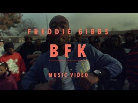 """Freddie Gibbs - """"BFK"""" (Official Music Video) - YouTube"""
