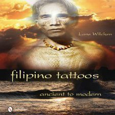 Filipino Tattoos Ancient to Modern This book by Lane Wilcken is an in-depth study of the ancient tattooing culture of the Philippines. A book that examines the deeply spiritual symbolism beyond Western interpretations as symbols of status and beauty. Available for pre-order on Amazon. #pinay #filipina #member #faves #filipinotattoosancient #filipinotattoossymbols