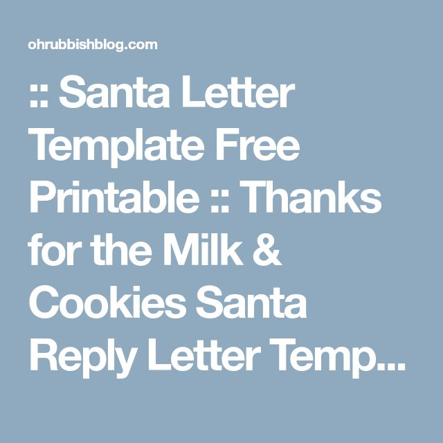 :: Santa Letter Template Free Printable :: Thanks for the Milk & Cookies Santa Reply Letter Template :: -