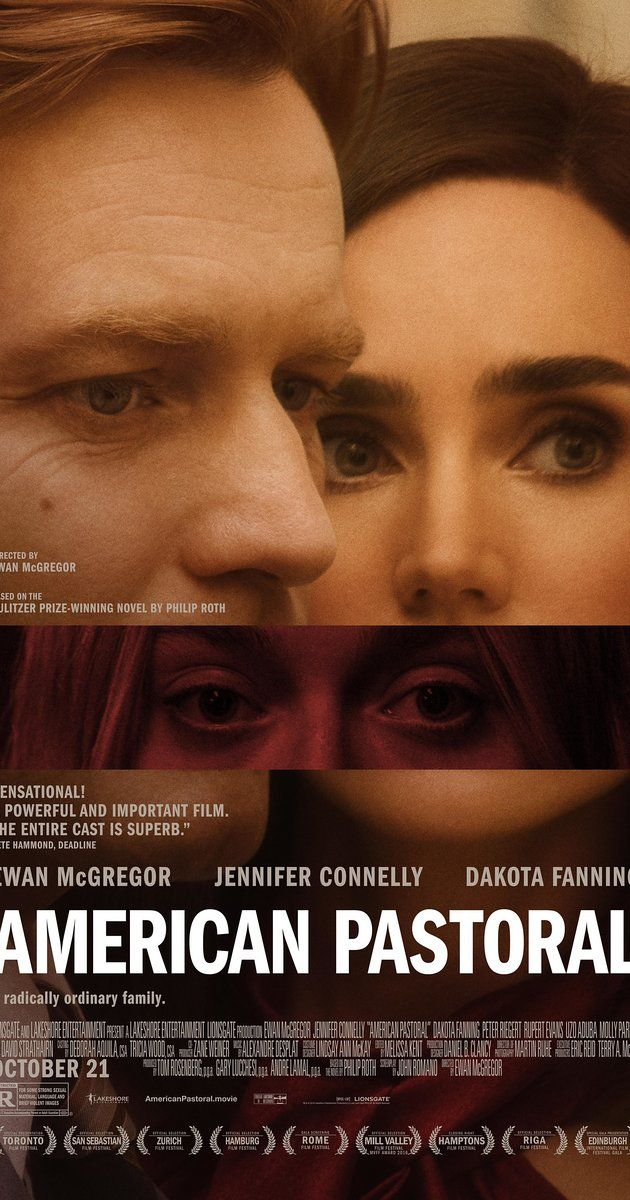 Directed by Ewan McGregor.  With Ewan McGregor, Jennifer Connelly, Dakota Fanning, Peter Riegert. An All-American college star and his beauty queen wife watch their seemingly perfect life fall apart, as their daughter joins the turmoil of '60s America.