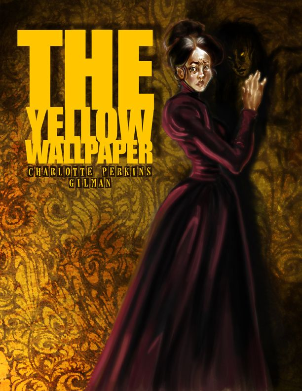 Best The Yellow Wallpaper Images On Pinterest  The Yellow  The Yellow Wallpaper By Charlotte Perkins Gilman Very Disturbing Look At  How The Treatment Of Women In The Caused Them To Go Crazy