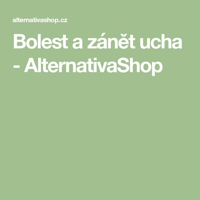 Bolest a zánět ucha - AlternativaShop