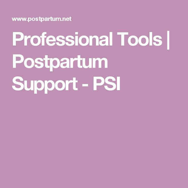 Professional Tools | Postpartum Support - PSI