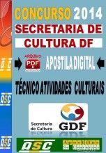 Apostila Concurso Secretaria Cultura DF Tecnico Atividades Administrativas