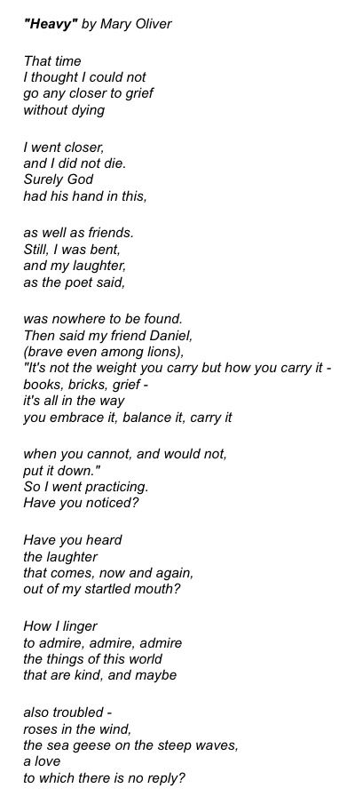 """Heavy"" by Mary Oliver. One of my favorite poems."