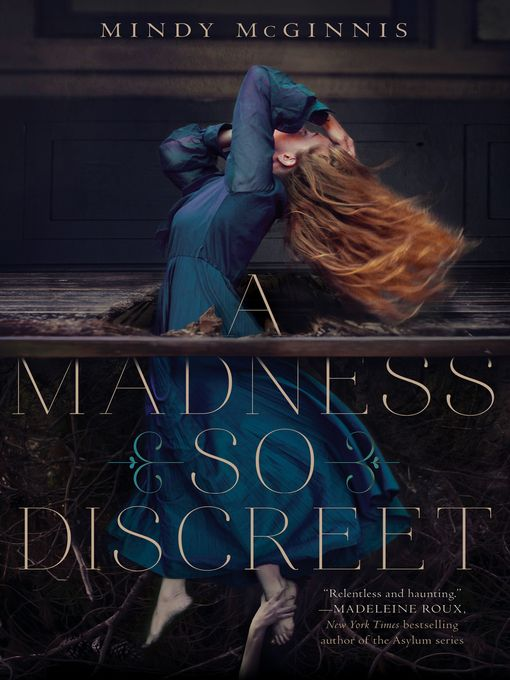 """A Madness So Discreet"" by Mindy McGinnis:"