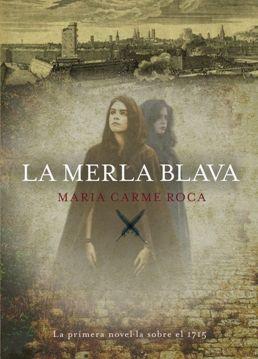 """""""La merla blava"""" de Maria Carme Roca"""