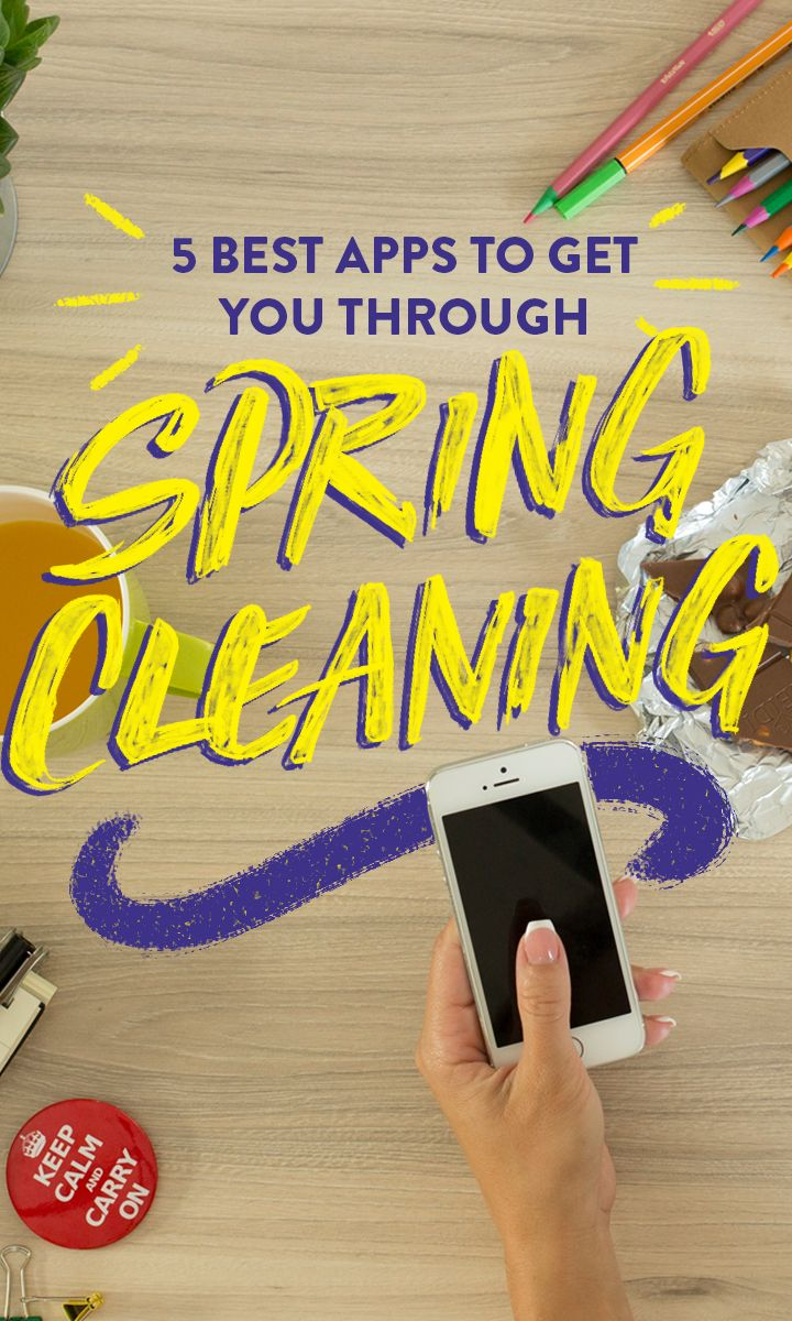5 Best Apps To Get You Through Spring Cleaning