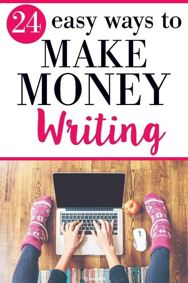 24 Easy Ways to Make Money Writing Online in 2019 – Elna | Writing for freelancers