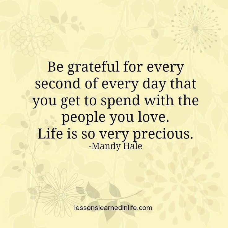 be grateful. Tomorrow is never promised! Miss you Dad xo