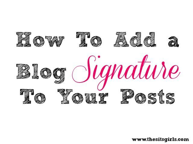 How to add a signature to your posts, maybe I should do this?
