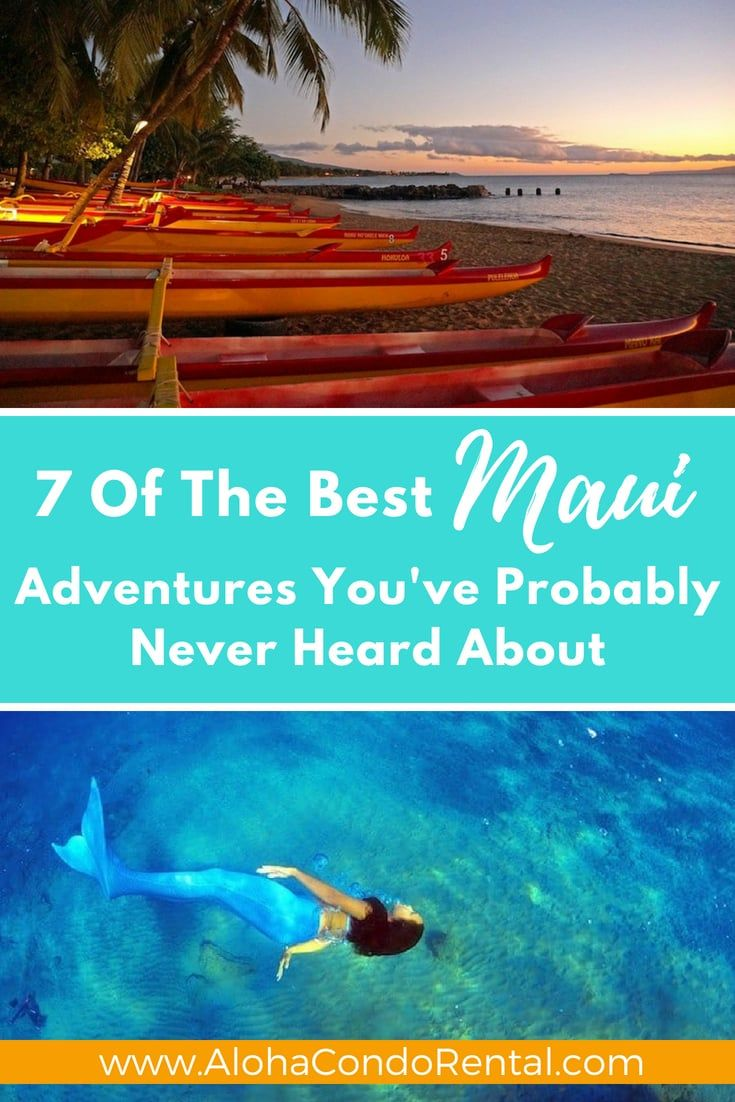 7 Of The Best Maui Adventures You've Probably Never Heard About