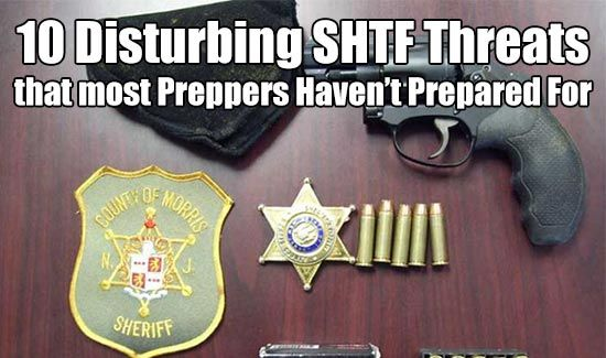 10 Disturbing SHTF Threats that most Preppers Haven't Prepared For. SHTF will be a scary and confusing time. Don't let these threats affect you.