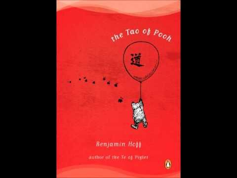 The Tao of Pooh (audio book)- YouTube ~ This is hard to find, but I highly recommend it. Listen if you must, but read it too. It will clear up many things in your mind.