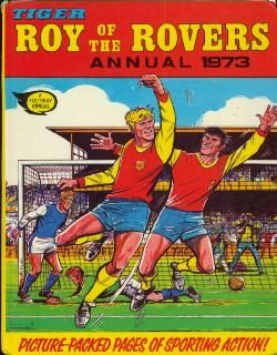 The Roy of the Rovers Annual Collection 1973