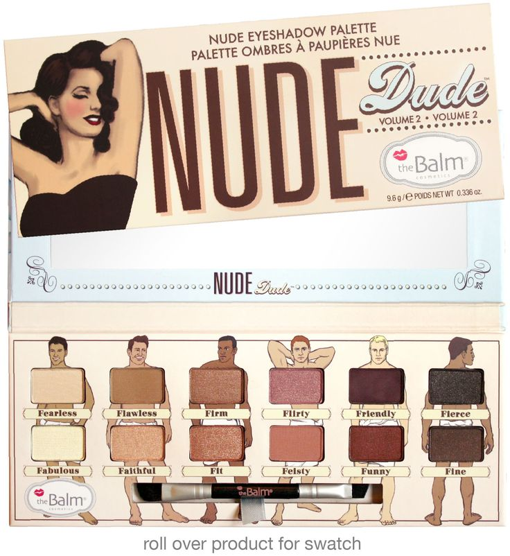 Nude+Dude® by theBalm: talc free, cruelty free, paraben free... and its got lil' naked men on it, how could you go wrong?