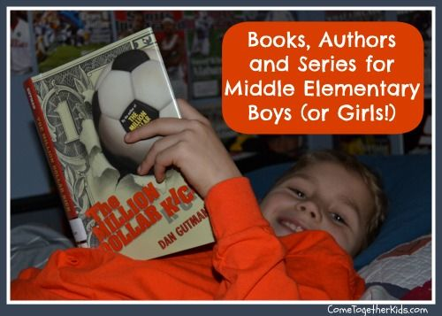 Great Book Suggestions for Boys (or Girls) in 3rd, 4th or 5th Grades